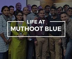 Muthoot FinCorp: Life At Muthoot Blue