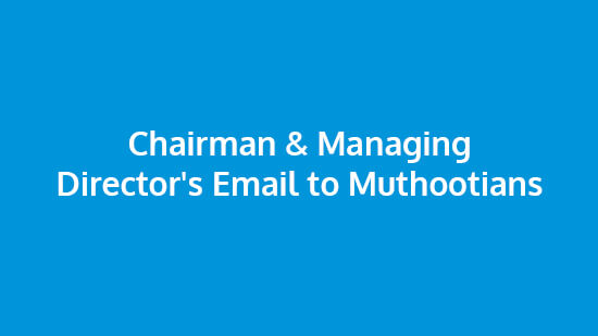 Chairman & Managing Director's Email to Muthootians, 13th April, 2020
